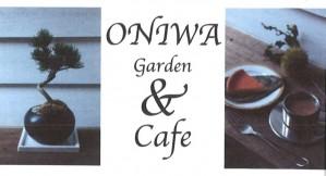 ONIWA Garden ? Cafe